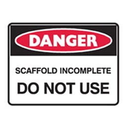 Sign 600X450 Corflute Danger Scaffolding Incomplete